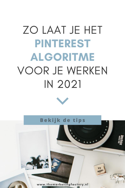 Weten hoe je Pinterest marketing 2021 inzet? Check dan deze Pinterest marketing tips zodat je weet hoe jij het Pinterest algoritme slim inzet voor meer traffic. Daardoor vergroot je de online zichtbaarheid en vindbaarheid van je business, zonder dat het meer tijd kost, en haal je het meeste rendement van je Pinterest inspanningen