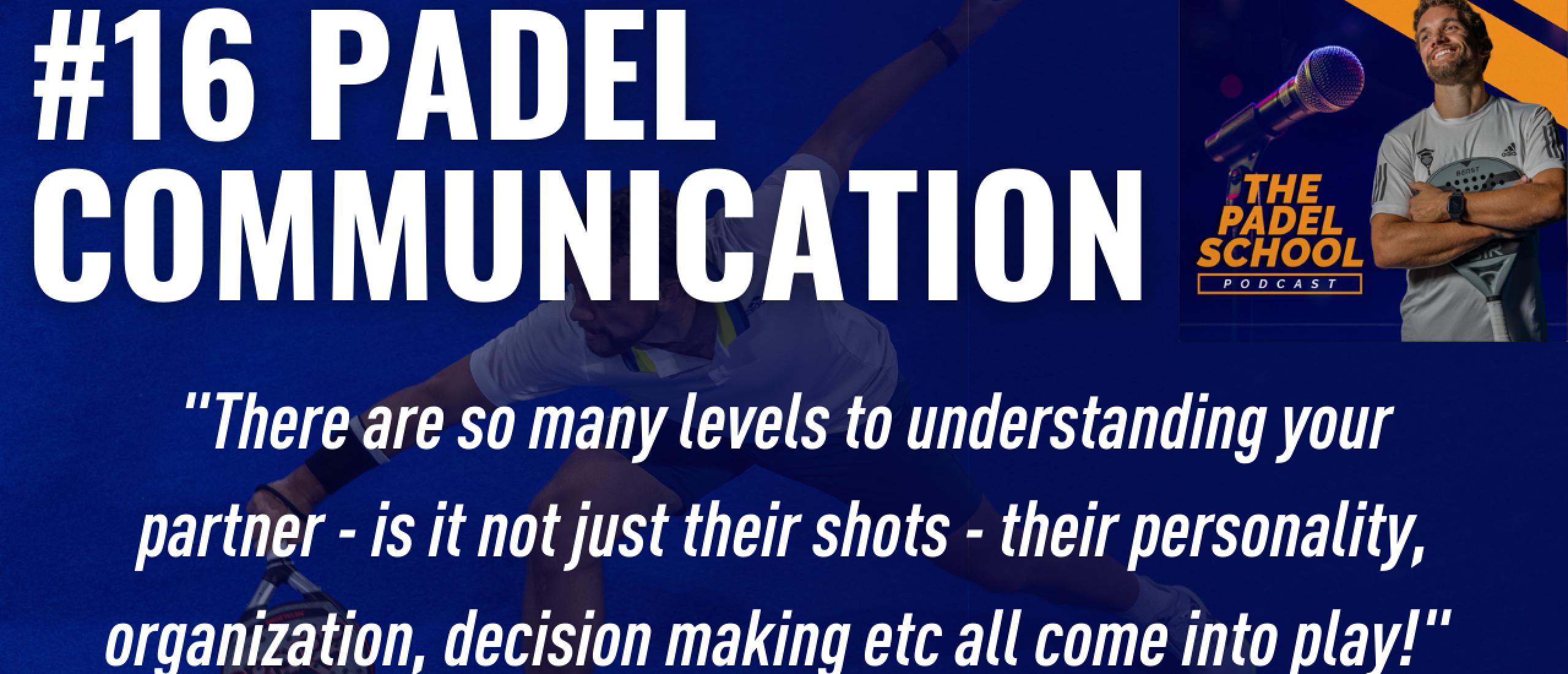 Podcast #16: Padel Communication