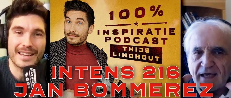 INTENS 216: Jan Bommerez over verbinding, trauma, boosheid, loslaten en meer...