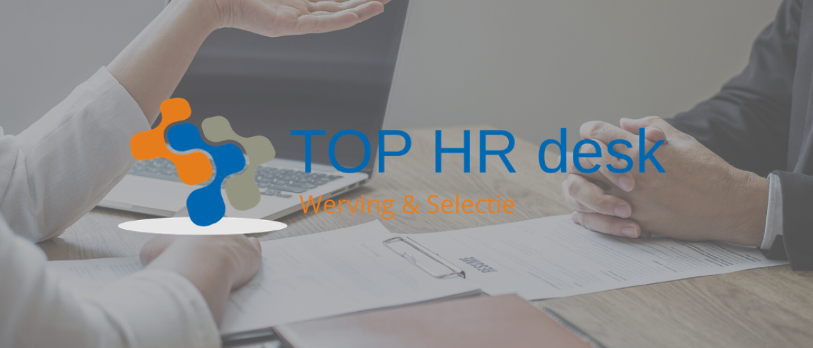 TOP HR desk | Werving & Selectie
