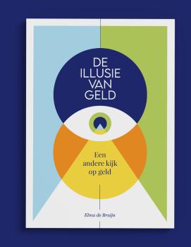 Bestel boek De illusie van geld - auteur Elma de Bruijn