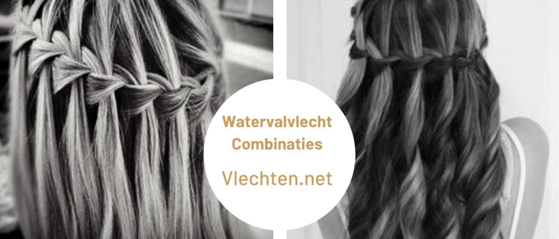 Watervalvlechtcombinaties