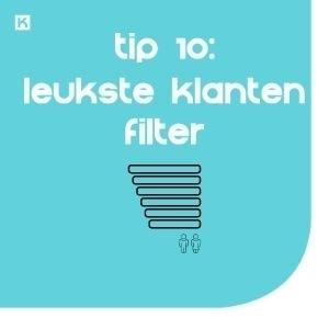 Tip 10: Maak een leukste-klanten-filter met je website