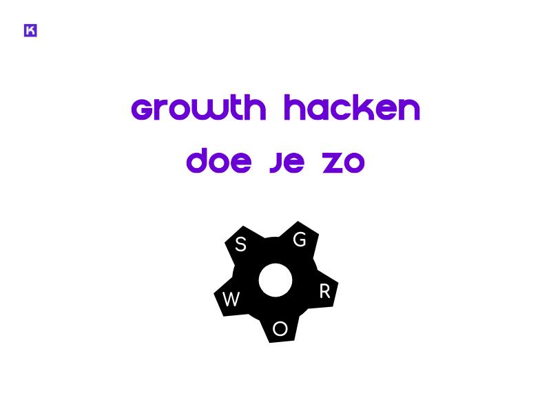 stap 7: growth hacken