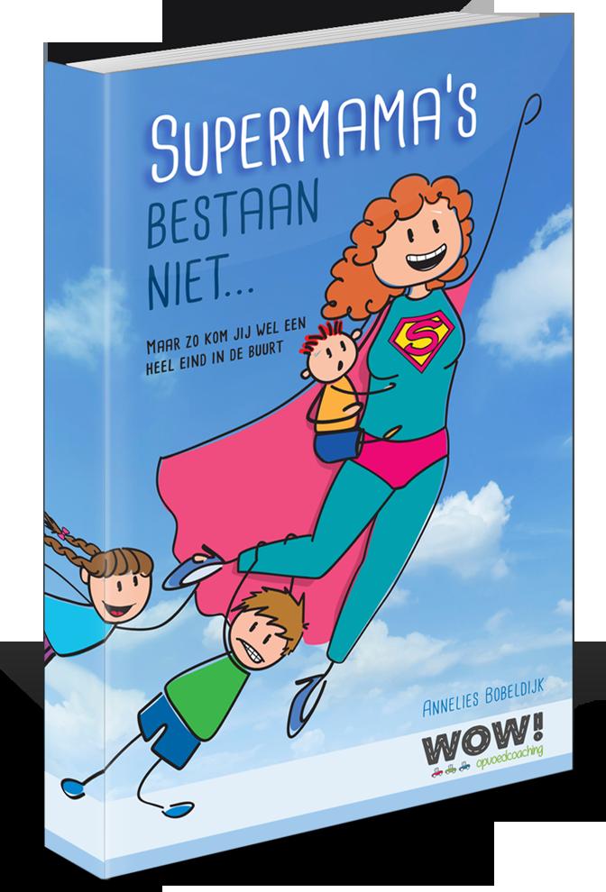 supermama's bestaan niet