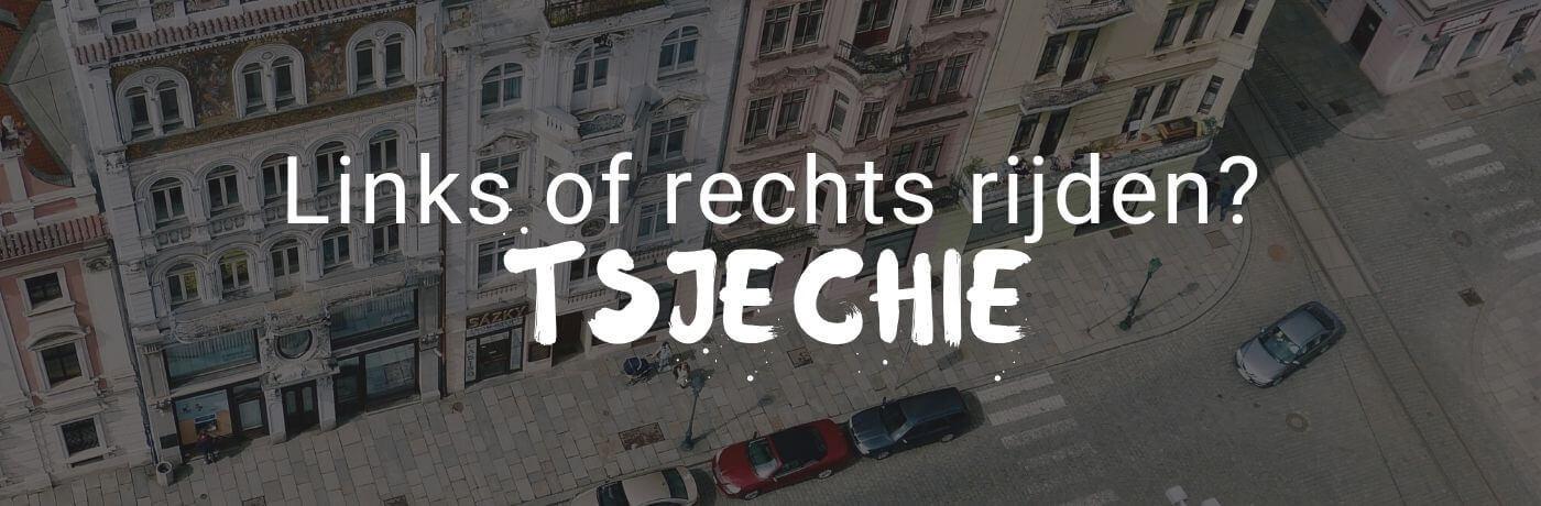 Rechts of links rijden in Tsjechië?