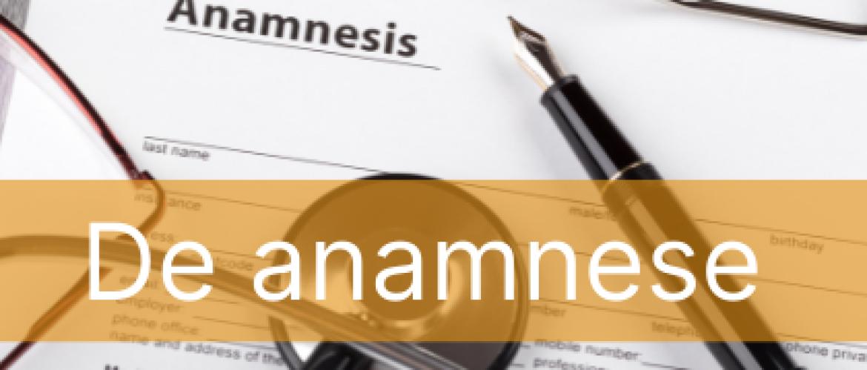 Het belang van een anamnese