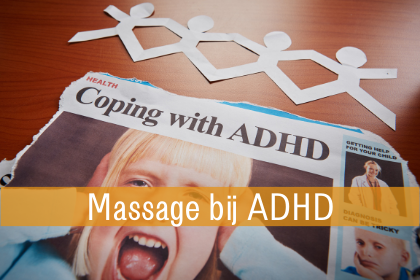 Online thuiscursus massage bij ADHD Zonnevlecht Online